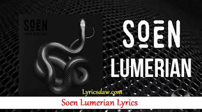 Soen Lumerian Lyrics