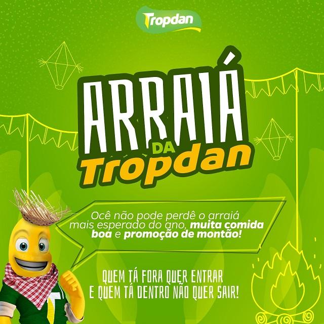 ARRAIÁ DA TROPDAN