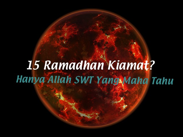Ada apa dengan 15 ramadhan tahun ini