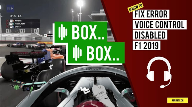 Fix Error Voice Control Disabled di Game F1 2019 Windows 10