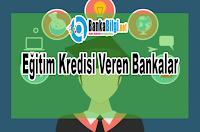 En Uygun Eğitim ve Özel Okul Kredisi Veren Bankalar