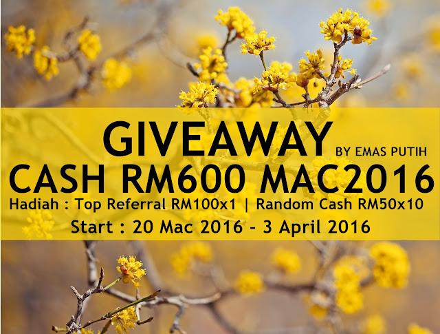 Giveaway Cash RM600 MAC2016 by Emas Putih, hadiah
