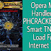 Smart TNT SUN No Load Opera Mini Handler Free Internet Tutorial
