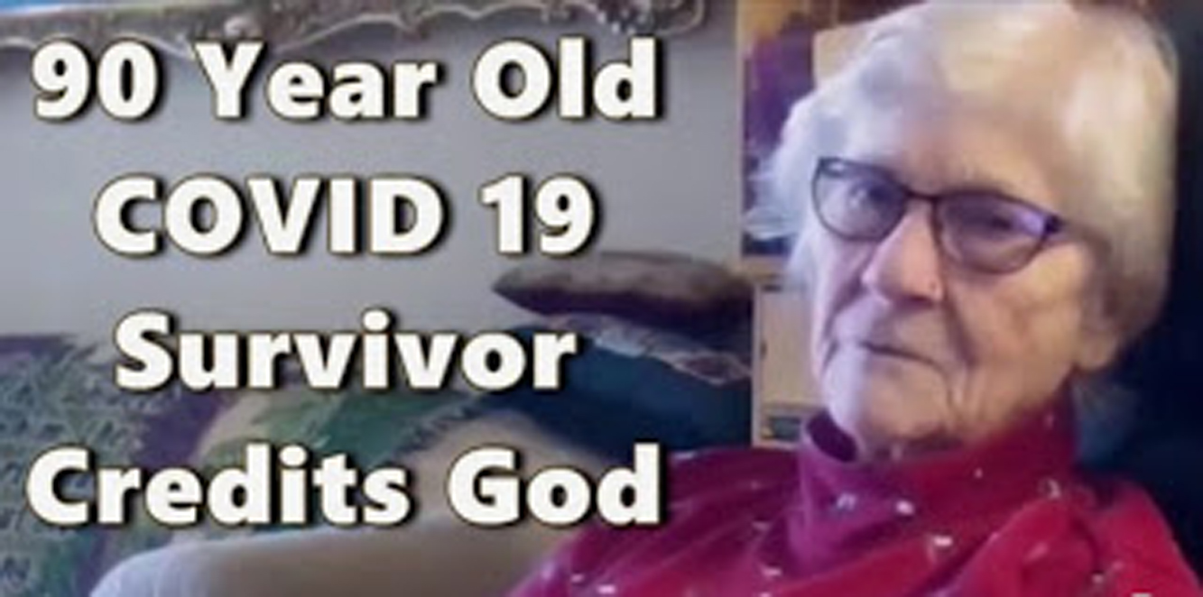 God Was With Me All the Time.. I Was Never Alone..' 90 Year Old COVID 19 Survivor.