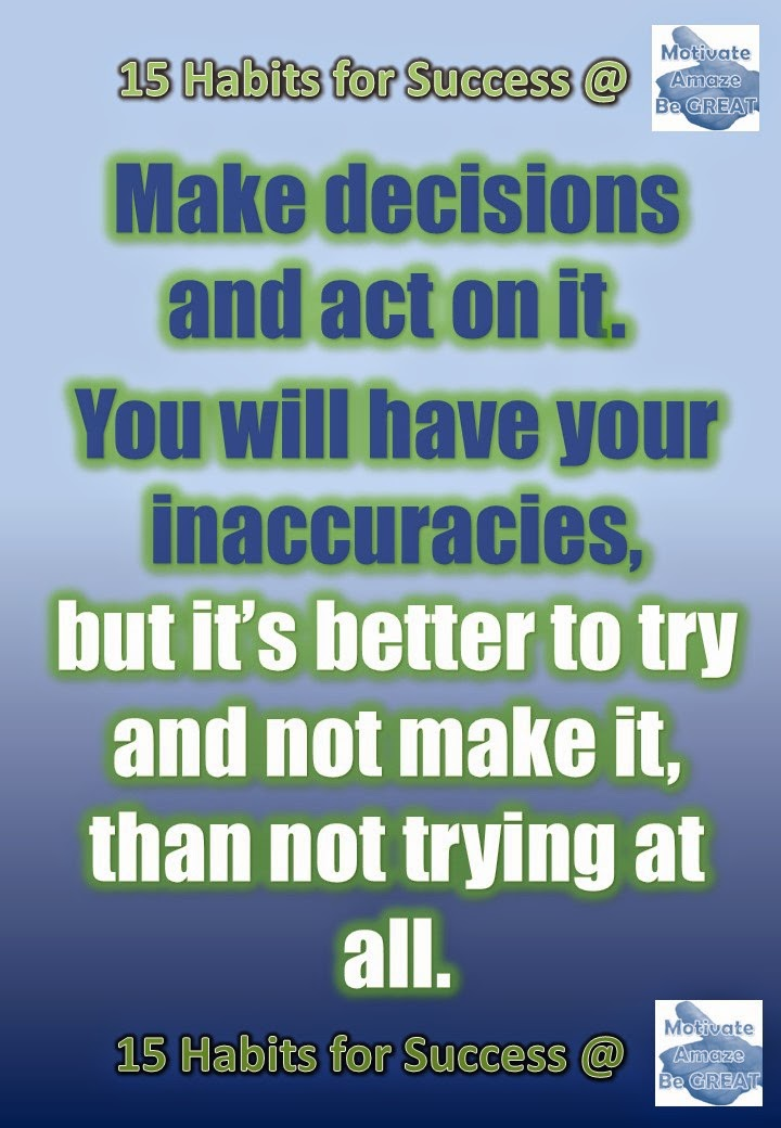 Success, Habits, Motivation, Entrepreneurship, Inspiration, Personal Development, Decision Making, Taking Action, Quote