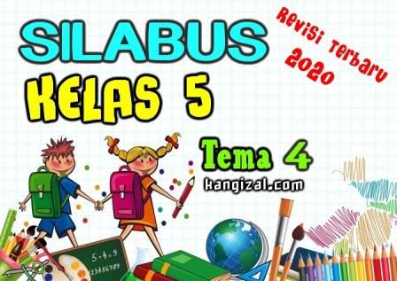 Silabus kelas 5 kurikulum 2013 revisi 2020 terbaru Tema 4 kangizal.com faizalhusaeni.com
