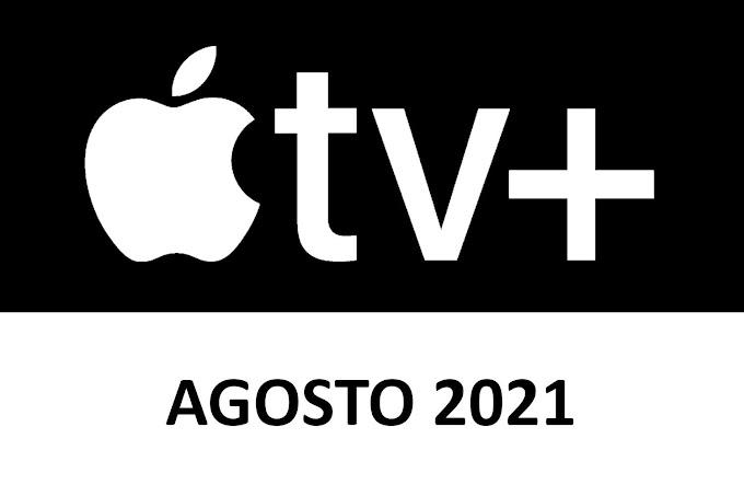 Novedades y Estrenos de Apple TV+ Agosto 2021