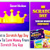 What is Scratch Day App And How To Earn Money From Scratch Day App