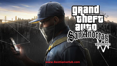 GTA San Andreas Watch Dog Edition PC Game Download Free