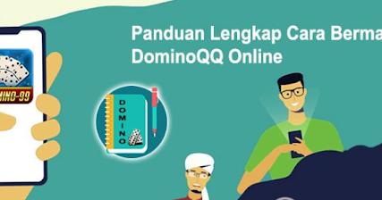 Kumpulan Situs Judi Poker Online Terpopuler Panduan Cara Bermain Domino Qq Yang Benar
