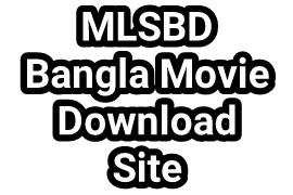 MLSBD Movie Bangla