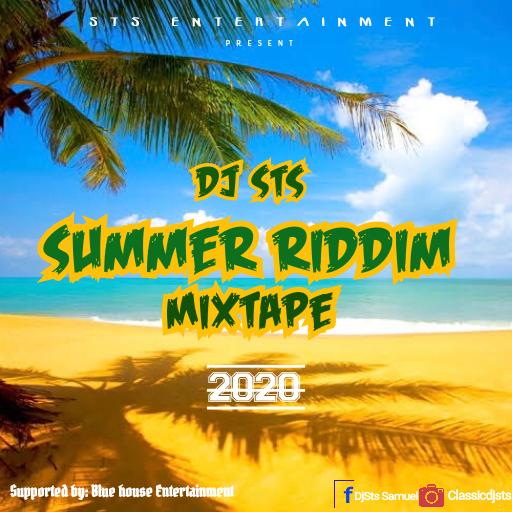 DJ STS SUMMER RIDDIM MIXTAPE 2020