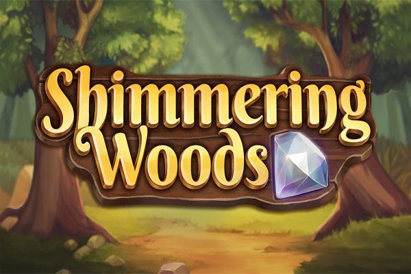 Main Gratis Slot Demo Shimmering Woods Play N GO