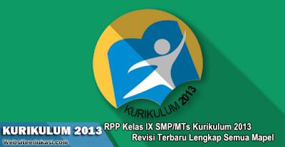 RPP Kelas 9 SMP/MTs Kurikulum 2013 Revisi 2019 Lengkap