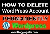 How To Delete Wordpress Account Permanently