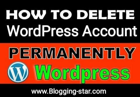 How To Delete Wordpress Account Permanently
