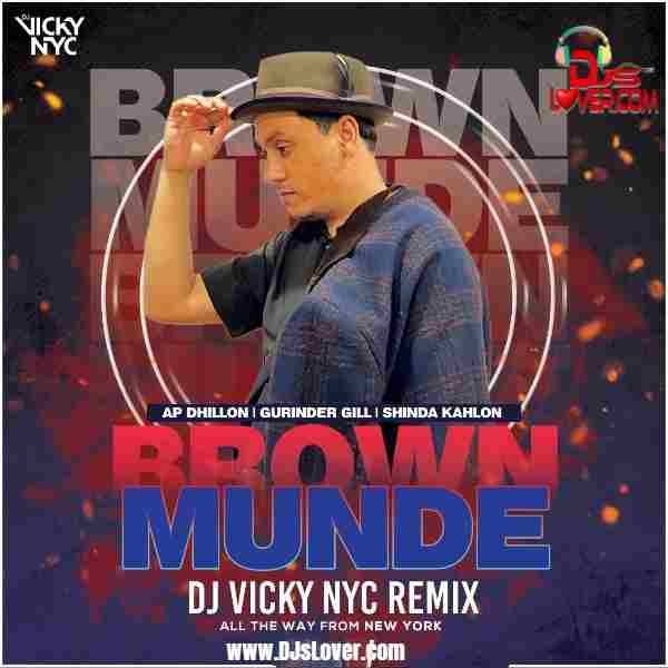 Brown Munde Remix DJ Vicky NYC mp3 download