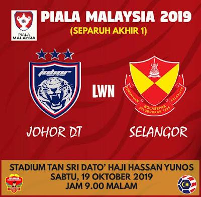 LIVE JDT vs Selangor Piala Malaysia (19.10.2019)