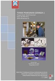 Download  Buku Paket Teknik Pemesinan Gerinda 5 SMK Kelas 12 Kurikulum 2013 PDF - Cerpen45