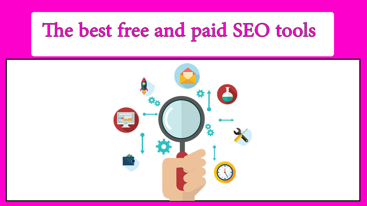 The best free and paid SEO tools