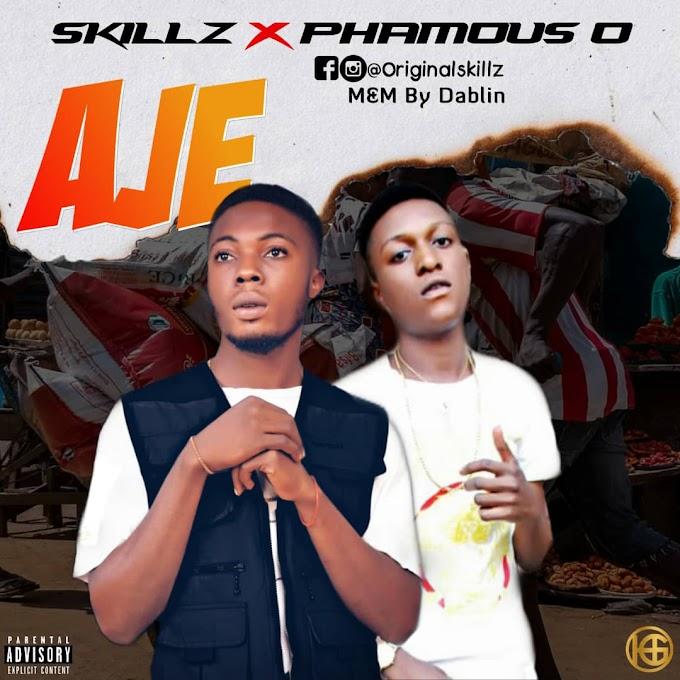 [Music] Skillz X PhamousO_Aje.mp3