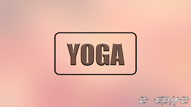What Is Yoga, Benefits and importance
