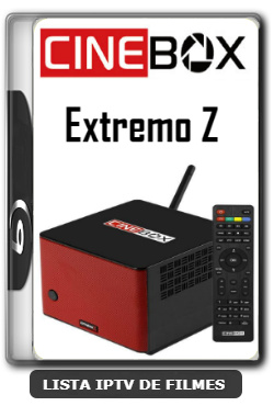 Cinebox Extremo Z Melhorias no IKS Nova Atualização - 10-01-2020