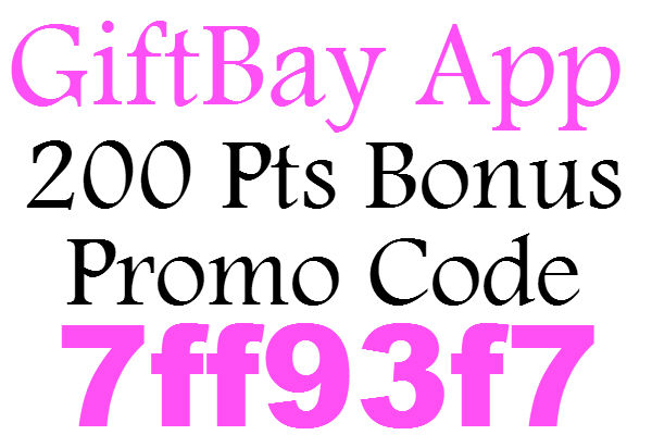Giftbay Referral Code 2016, GiftBay App Promotional Code March, April, May, June, July, August, September