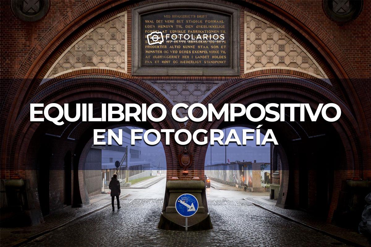 El equilibrio compositivo en Fotografía