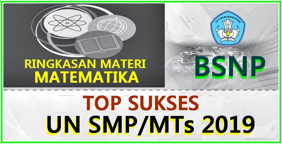 Download Soal Ringkasan Materi Top Sukses Un Matematika Smp Mts Lengkap Info Pendidikan Com