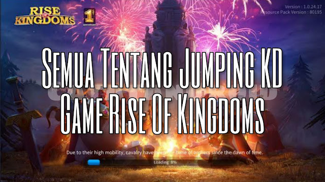 Cara jump kd di game rise of kingdoms tips dan syarat