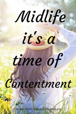 Midlife Monday ~ Midlife - it's a time of contentment and self acceptance