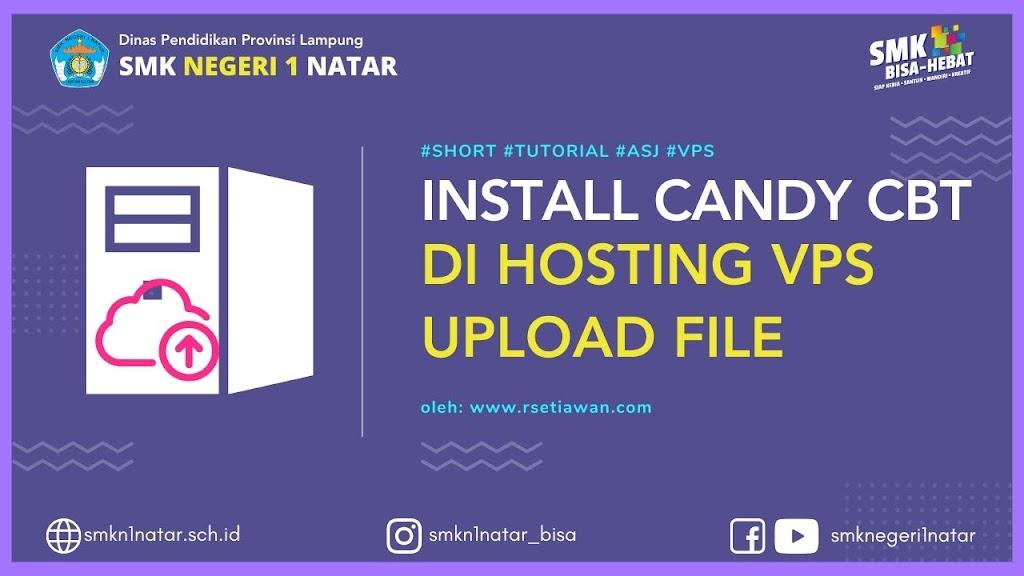 Upload file dan import database candy cbt ke hosting vps