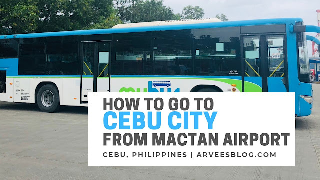 How to commute to Cebu City from Mactan Airport via MyBus