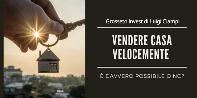 Vendere casa bene a Grosseto, 3 punti fondamentali da sapere.