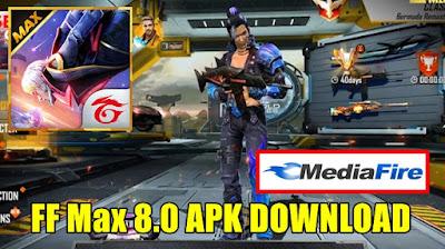 FF Max 8.0 Apk Download Mediafıre versi Terbaru 2021