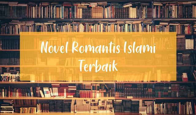 Inilahh Rekomendasi Novel Islami Bagus