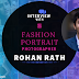 Interview With Fashion/Portrait Photographer  Rohan Rath | ShutterTalks