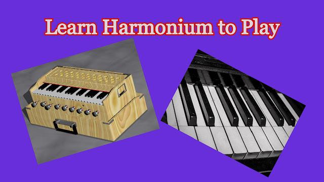 Learn How to Play Harmonium  हारमोनियम बजाना सीखें |