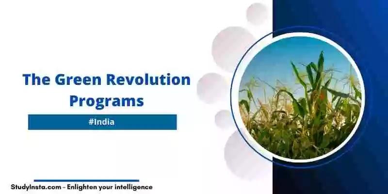 The Green Revolution Programs in India