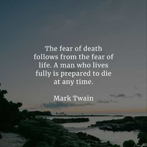 Life and death quotes that will positively inspire you