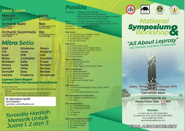 "National Symposium & Workshop    ""ALL ABOUT LEPROSY""  OLD DISEASE AND NEW CHALLENGE    🗓 Sabtu - Minggu, 19 - 20 Oktober 2019  📍Golden Tulip Hotel Kalimantan Barat"