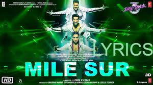मिले सुर Mile Sur Lyrics in Hindi– Street Dancer 3D