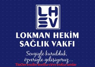 Lokman Hekim Saglik Vakfi Bursu Tip Ogrencilerine Burs