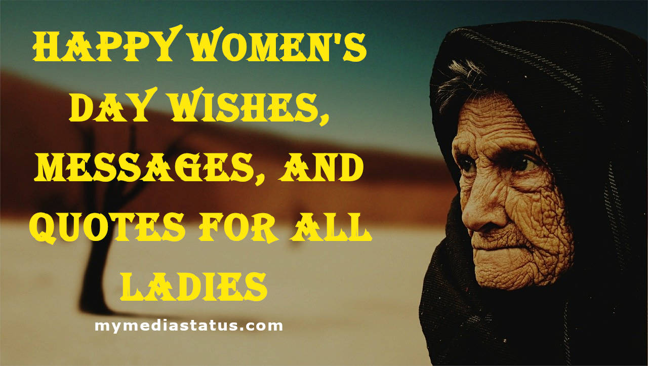 Womens day Wishes, Messages, and Quotes for all Ladies