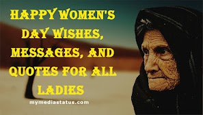 351+ Women's day Wishes, Messages, and Quotes for all Ladies