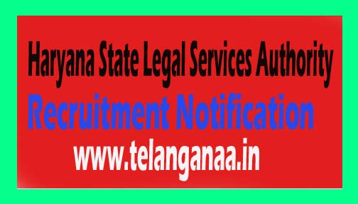 Haryana State Legal Services Authority HSLSA Recruitment Notification 2016