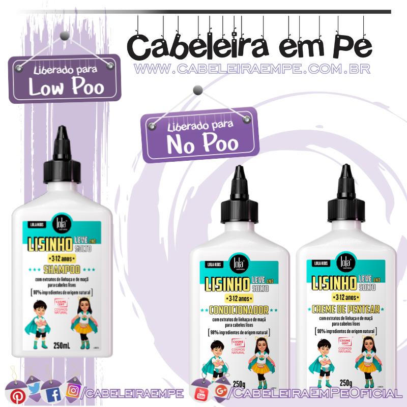 Shampoo (liberado para Low Poo), Condicionador e Creme para Pentear (liberados para No Poo) Meu Cachinho - Lola Kids