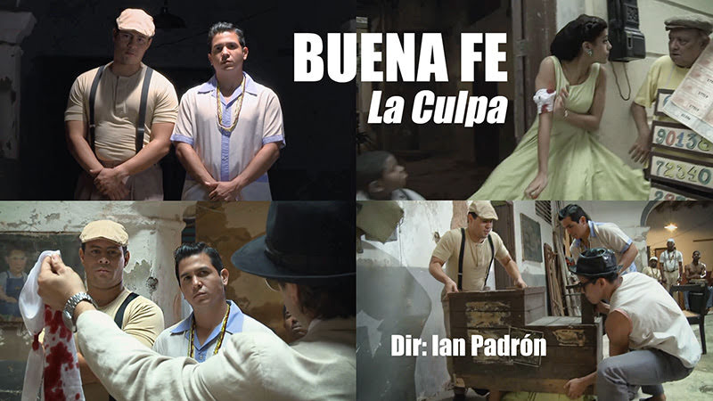 Buena Fe & Havana Queens - ¨La Culpa¨ - Videoclip - Dirección: Ian Padrón. Portal del Vídeo Clip Cubano
