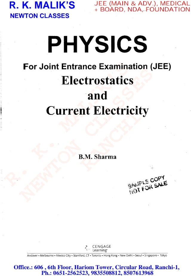 PHYSICS:- ELECTROSTATICS AND CURRENT ELECTRICITY BY B M SHARMA